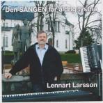 Lennart Larsson-Den sången får aldrig tystna